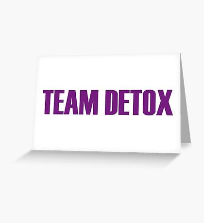 Team Detox All Stars 2 Greeting Card