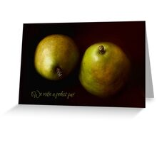 Perfect Pair of Green Pears Greeting Card