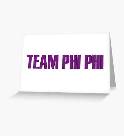 Team Phi Phi O'hara All Stars 2 Greeting Card
