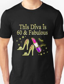 FABULOUS 60 YEAR OLD DIVA Unisex T-Shirt