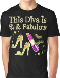 FABULOUS 60 YEAR OLD DIVA Graphic T-Shirt