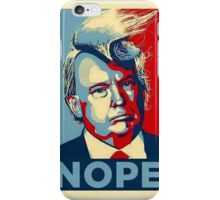 Trump Nope iPhone Case/Skin