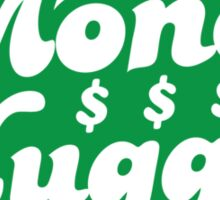 Money hugger Sticker