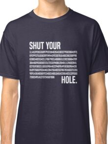Shut your Pi hole (3.14) Classic T-Shirt
