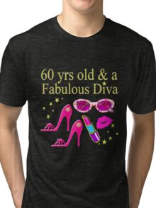PINK PASSION 60 & FABULOUS BIRTHDAY Tri-blend T-Shirt