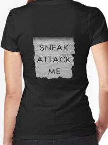 """""""Sneak Attack Me"""" prank note Women's Fitted V-Neck T-Shirt"""