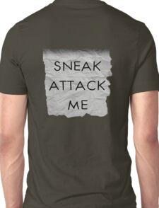 """Sneak Attack Me"" prank note Unisex T-Shirt"