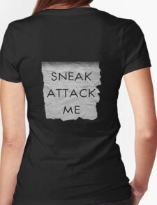 """Sneak Attack Me"" prank note Womens Fitted T-Shirt"