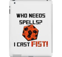 Who needs spells? I cast FIST! iPad Case/Skin