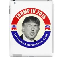 Trump For Prez iPad Case/Skin