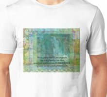 Buddha positive inspiring quote Unisex T-Shirt