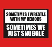 Snuggle with my demons by Sascha Grant