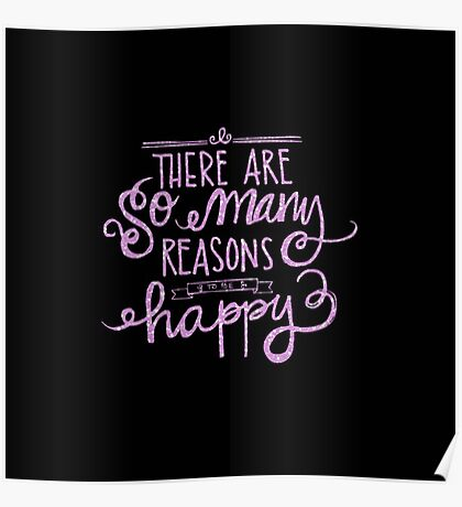 "deep purple,typography,text,""there are so many reasons to be happy"" Poster"