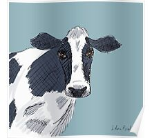 I am just a Cow  Poster