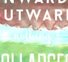 Onward and Outward Sticker