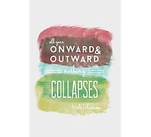 Onward and Outward Photographic Print