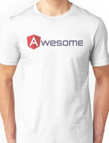 Awesome AngularJS Unisex T-Shirt