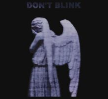 Don't Blink by Raensidneeht