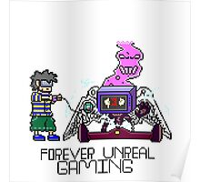 F0rever Unreal Gaming Poster