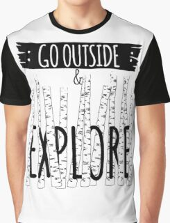 Go Outside and Explore Graphic T-Shirt