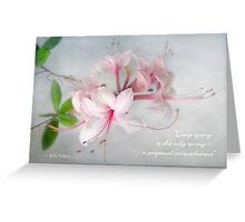 Wild Azaleas in Spring Greeting Card with Quote Greeting Card