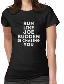 Run Like Joe is Chasing You Womens Fitted T-Shirt