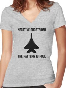 Top Gun Quote - Negative Ghostrider The Pattern Is Full Women's Fitted V-Neck T-Shirt