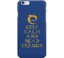 Keep calm and read Eragon (Gold text) iPhone Case/Skin