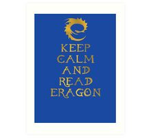 Keep calm and read Eragon (Gold text) Art Print