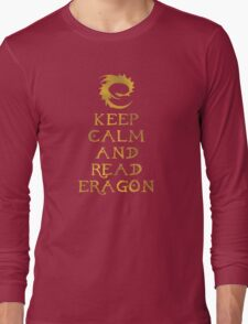 Keep calm and read Eragon (Gold text) Long Sleeve T-Shirt