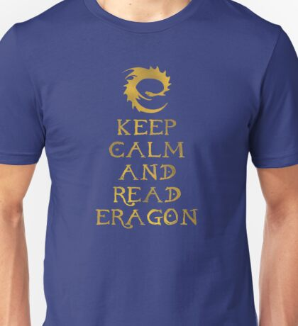 Keep calm and read Eragon (Gold text) Unisex T-Shirt