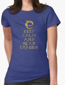 Keep calm and read Eragon (Gold text) Womens Fitted T-Shirt