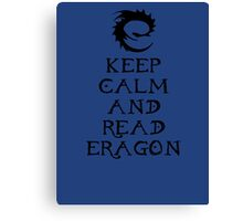 Keep calm and read Eragon (Black text) Canvas Print