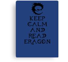 Keep calm and read Eragon (Black text) Canvas Print