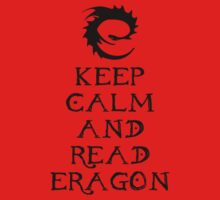 Keep calm and read Eragon (Black text) One Piece - Short Sleeve