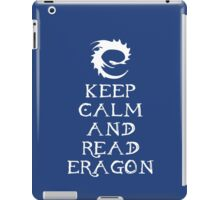 Keep calm and read Eragon (White text) iPad Case/Skin