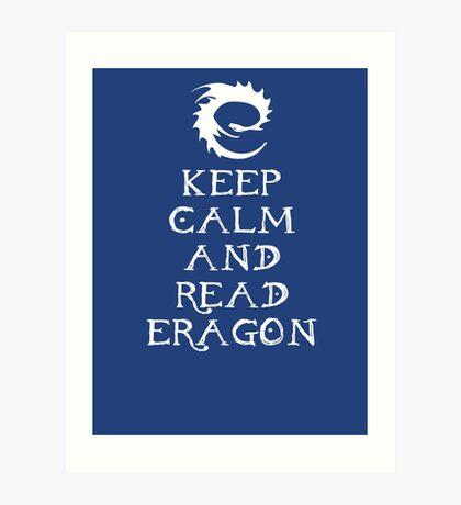Keep calm and read Eragon (White text) Art Print