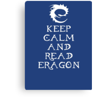 Keep calm and read Eragon (White text) Canvas Print