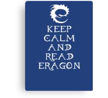 Keep calm and read Eragon (White text) Canvas Print