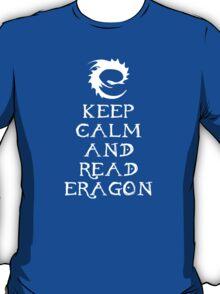 Keep calm and read Eragon (White text) T-Shirt