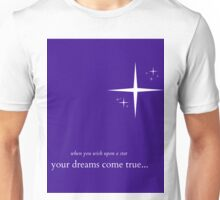 When you wish upon a star... Unisex T-Shirt
