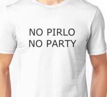 No Pirlo No Party Unisex T-Shirt