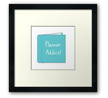 Planner Addict Framed Print
