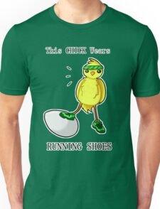 This Chick Wears Running Shoes Unisex T-Shirt