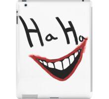 Ha Ha  iPad Case/Skin