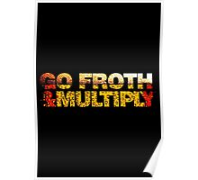 go froth & multiply Poster