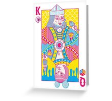 King of Nothing, Queen of Nowhere Greeting Card