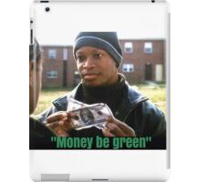 The Wire - Money be green iPad Case/Skin