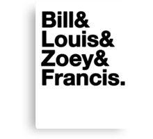 Left 4 Dead Names Roll Call L4D Canvas Print