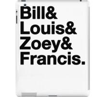 Left 4 Dead Names Roll Call L4D iPad Case/Skin